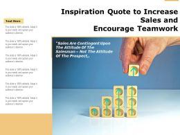 Inspiration Quote To Increase Sales And Encourage Teamwork