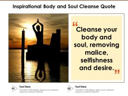 Inspirational Body And Soul Cleanse Quote