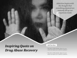 Inspiring Quote On Drug Abuse Recovery