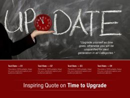 Inspiring Quote On Time To Upgrade