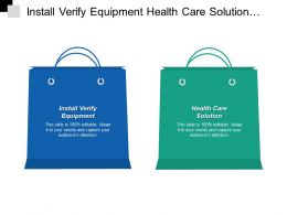 Install Verify Equipment Health Care Solution Consulting Service Cpb
