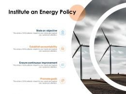 Institute An Energy Policy Ppt Powerpoint Presentation Slides Example