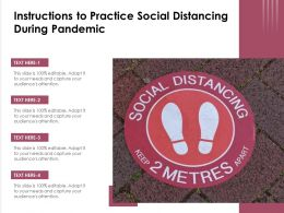 Instructions To Practice Social Distancing During Pandemic
