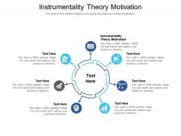 Instrumentality Theory Motivation Ppt Powerpoint Presentation Guidelines Cpb