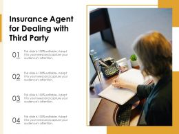 Insurance Agent For Dealing With Third Party