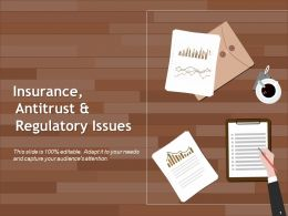 Insurance Antitrust And Regulatory Issues Ppt Design
