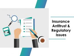 Insurance Antitrust And Regulatory Issues Ppt Model Outfit