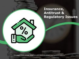 Insurance Antitrust And Regulatory Issues Ppt Sample File