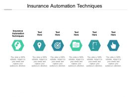 Insurance Automation Techniques Ppt Powerpoint Presentation Ideas Diagrams Cpb