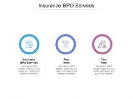 Insurance BPO Services Ppt Powerpoint Presentation Summary Graphic Images Cpb