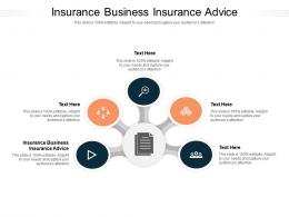 Insurance Business Insurance Advice Ppt Powerpoint Presentation Pictures Example File Cpb