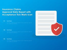 Insurance Claims Approval Data Report With Acceptance Tick Mark Icon