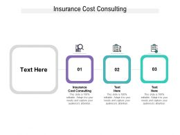 Insurance Cost Consulting Ppt Powerpoint Presentation File Portrait Cpb