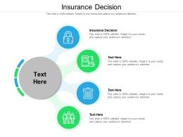 Insurance Decision Ppt Powerpoint Presentation File Templates Cpb