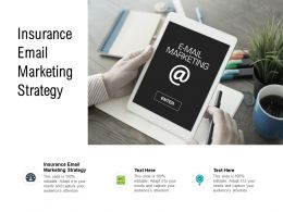 Insurance Email Marketing Strategy Ppt Powerpoint Presentation Infographic Template Inspiration Cpb