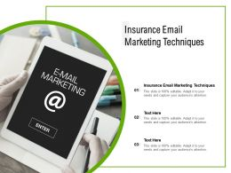 Insurance Email Marketing Techniques Ppt Powerpoint Presentation Summary Example Topics Cpb