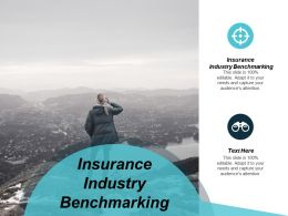 Insurance Industry Benchmarking Ppt Powerpoint Presentation Styles Gallery Cpb
