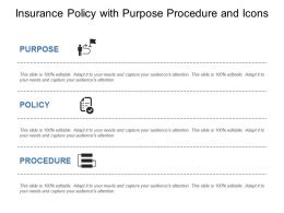 Insurance Policy With Purpose Procedure And Icons