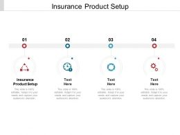 Insurance Product Setup Ppt Powerpoint Presentation Icon Templates Cpb