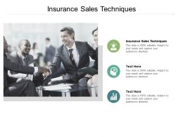 Insurance Sales Techniques Ppt Powerpoint Presentation Pictures Background Cpb