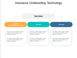 Insurance Underwriting Technology Ppt Powerpoint Presentation Professional Cpb