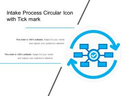 Intake Process Circular Icon With Tick Mark