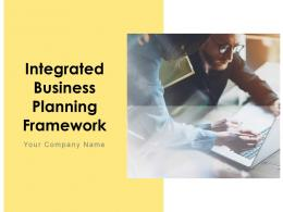 Integrated Business Planning Framework Powerpoint Presentation Slides