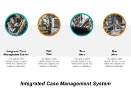 Integrated Case Management System Ppt Powerpoint Presentation Inspiration Structure Cpb