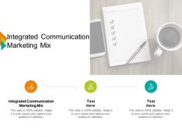 Integrated Communication Marketing Mix Ppt Powerpoint Presentation Infographics Influencers Cpb