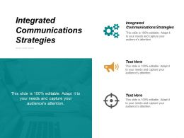 Integrated Communications Strategies Ppt Powerpoint Presentation File Graphic Tips Cpb
