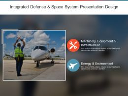 Integrated Defense And Space System Presentation Design