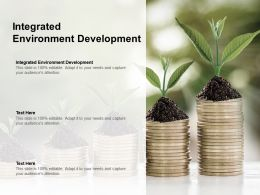 Integrated Environment Development Ppt Powerpoint Presentation Slides Ideas Cpb