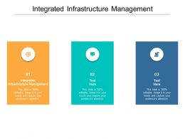 Integrated Infrastructure Management Ppt Powerpoint Presentation Layouts Topics Cpb