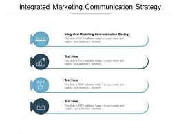 Integrated Marketing Communication Strategy Ppt Powerpoint Presentation Icon Cpb
