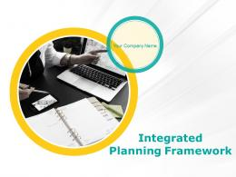Integrated Planning Framework Powerpoint Presentation Slides