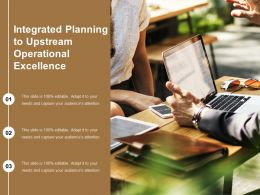 Integrated Planning To Upstream Operational Excellence