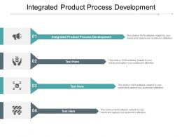 Integrated Product Process Development Ppt Powerpoint Presentation Summary Cpb