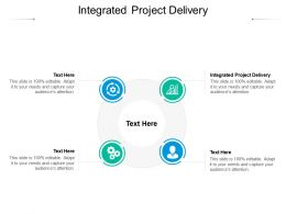 Integrated Project Delivery Ppt Powerpoint Presentation Topics Cpb