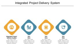 Integrated Project Delivery System Ppt Powerpoint Presentation Slides Cpb