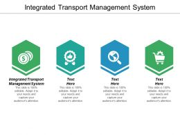 Integrated Transport Management System Ppt Powerpoint Presentation Icon Sample Cpb