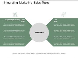 integrating_marketing_sales_tools_ppt_powerpoint_presentation_gallery_show_cpb_Slide01