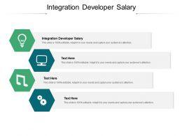 Integration Developer Salary Ppt Powerpoint Presentation Outline Cpb