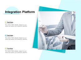 Integration Platform Ppt Powerpoint Presentation Layouts Topics Cpb