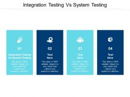 Integration Testing Vs System Testing Ppt Powerpoint Presentation Inspiration Vector Cpb