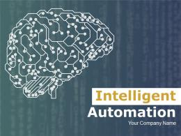 Intelligent Automation Powerpoint Presentation Slides