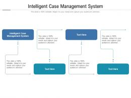 Intelligent Case Management System Ppt Powerpoint Presentation Icon Styles Cpb