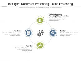 Intelligent Document Processing Claims Processing Ppt Powerpoint Presentation Cpb