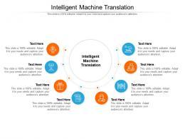 Intelligent Machine Translation Ppt Powerpoint Presentation Gallery Graphics Download Cpb