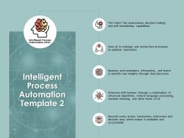 Intelligent Process Automation Communication A138 Ppt Powerpoint Presentation Layouts Maker