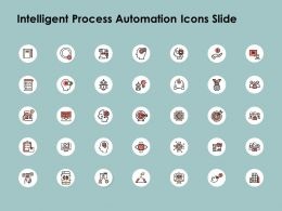 Intelligent Process Automation Icons Slide Planning A137 Ppt Powerpoint Presentation Layouts Icons